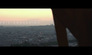 Paris Awakening – How To Do Filmmaking in the Digital Age
