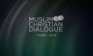 Christian Muslim Dialogue 2013